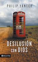 Desilusion con Dios, Philip Yancey