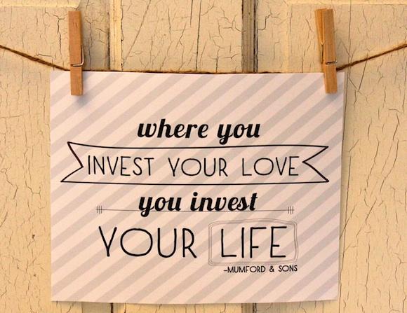 Donde Inviertes Tu Amor Inviertes Tu Vida Que La Pases Lindo