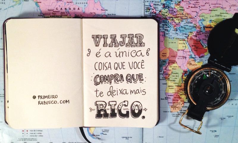 Viajar es la única cosa que comprás y te hace más rico